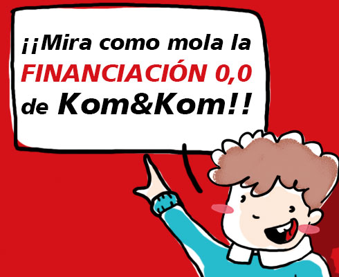Financiación 0,0 de Kom&Kom